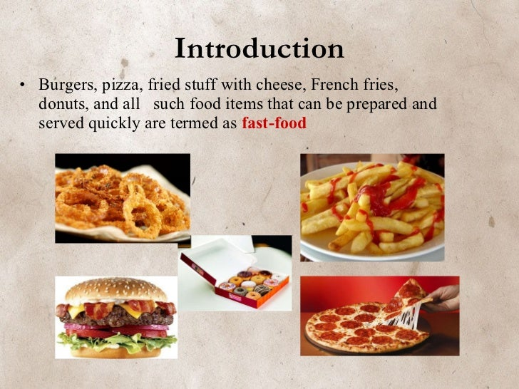 Short presentation about fast food