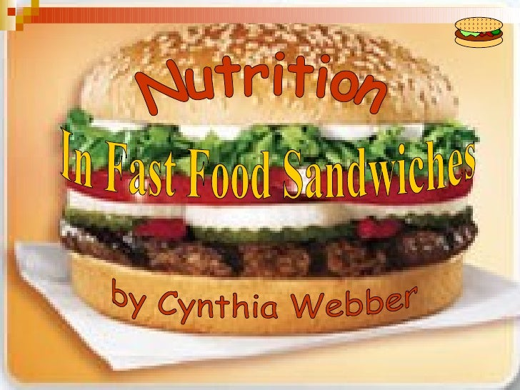 Why Fast Food?   Time – in a hurry   Away from home   Money – not enough