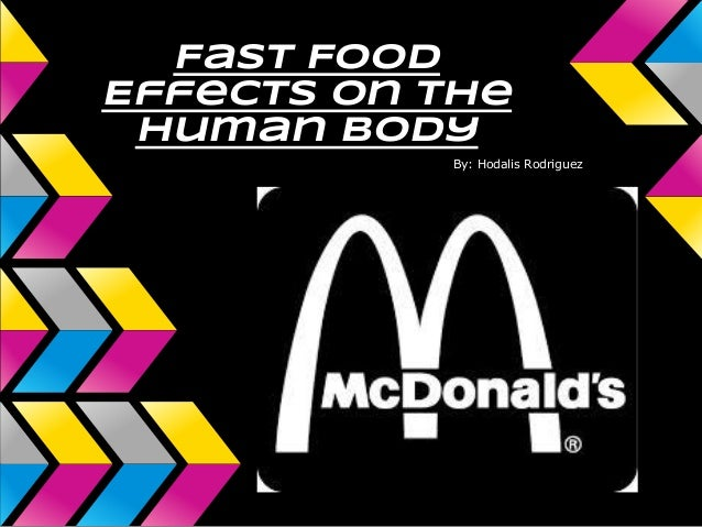 fast food and the effect on