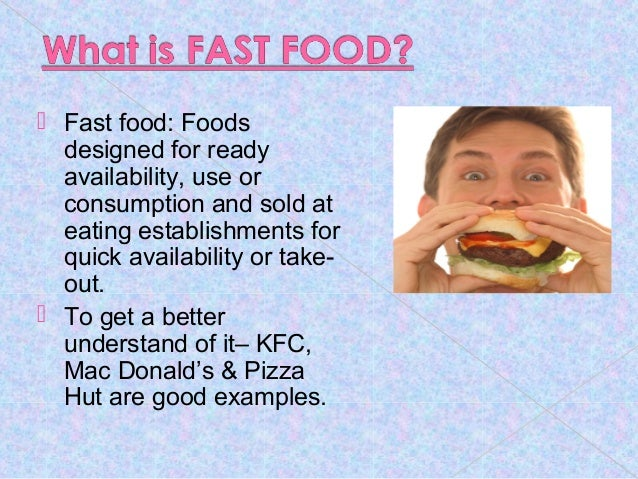 How the fast food affects our