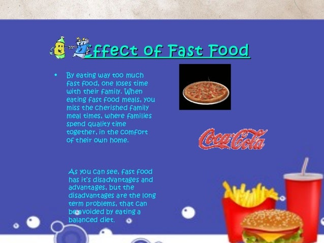 fast food effect on children Fast food intake and prevalence of obesity in school children in riyadh city   the aim of this study was to assess the effect of dietary intake on the occurrence .