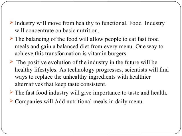 Entering the fast food industry