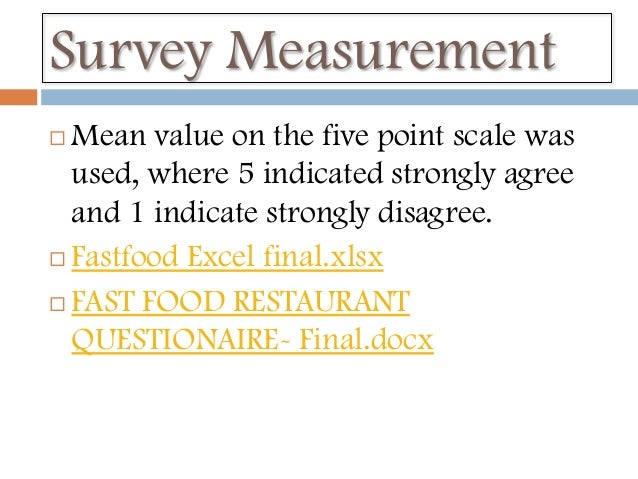 thesis of customer satisfaction in fast food Customer survey survey questions survey software national survey questionnaire survey employee survey health survey market survey customer satisfaction survey how to survey web survey questionnaire name - fast food survey questionnaire details.