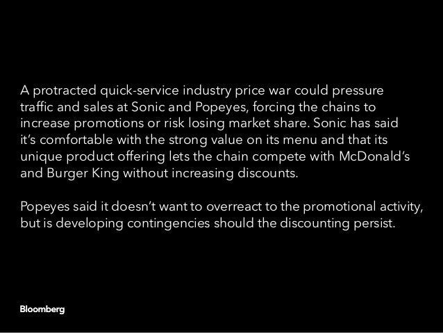 A protracted quick-service industry price war could pressure traffic and sales at Sonic and Popeyes, forcing the chains to...