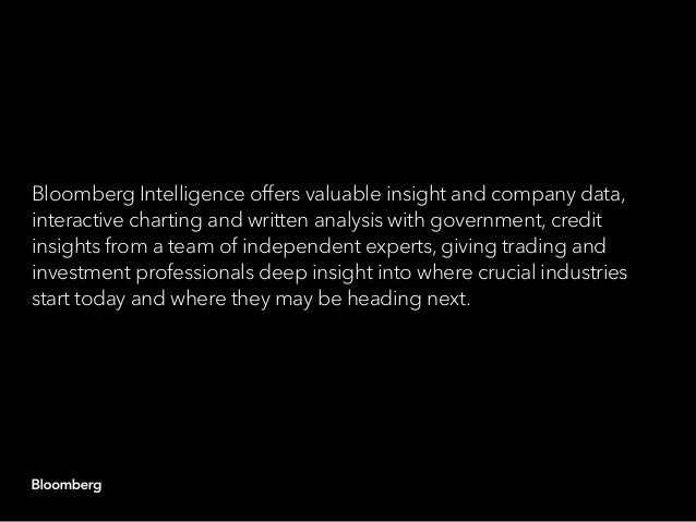 Bloomberg Intelligence offers valuable insight and company data, interactive charting and written analysis with government...