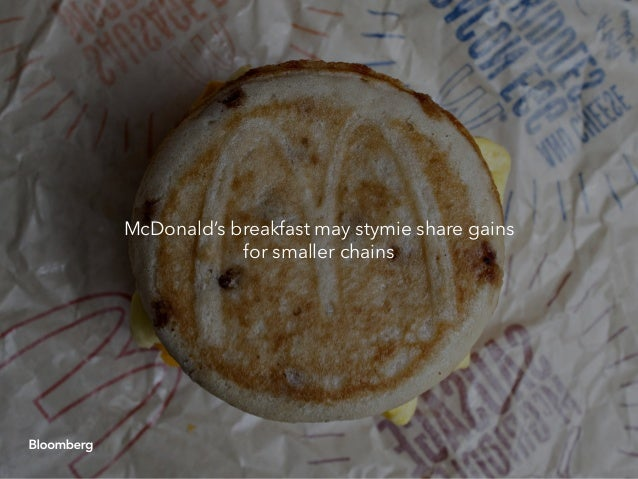 McDonald's breakfast may stymie share gains for smaller chains