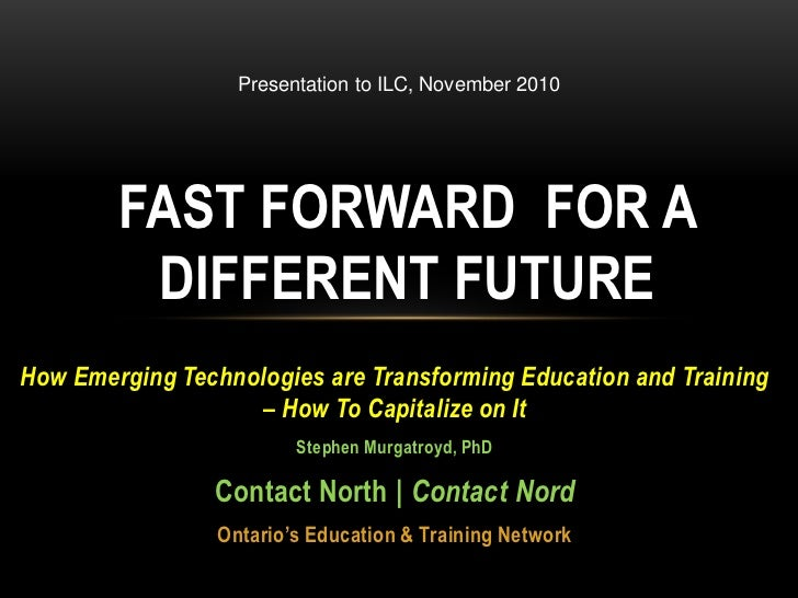 Fast forward for a difrerent future nov 2010 ontario