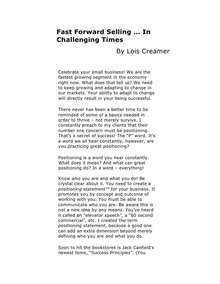 Fast Forward Selling … In Challenging Times                            By Lois Creamer   Celebrate your small business! We...