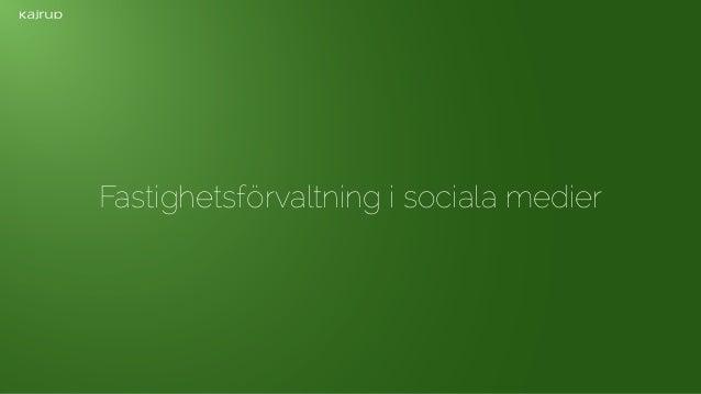 Fastighetsförvaltning i sociala medier