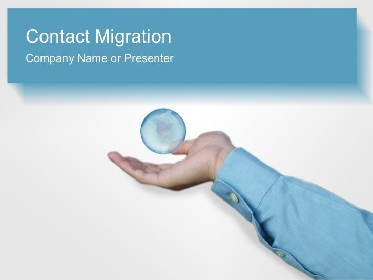 Contact MigrationCompany Name or Presenter