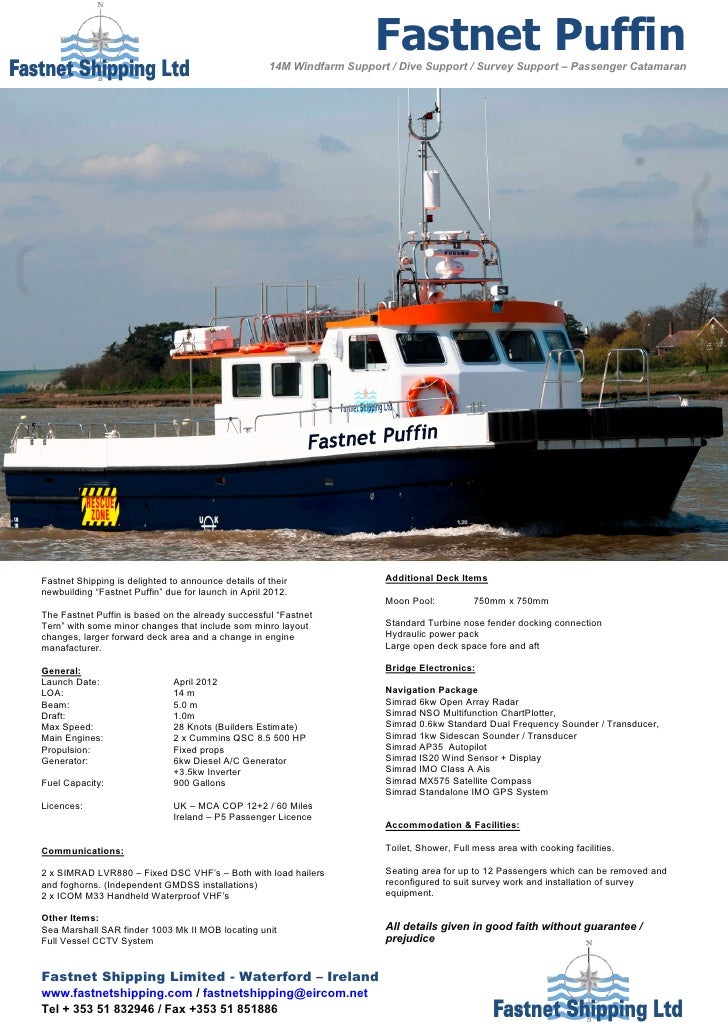 Fastnet Puffin                                                     14M Windfarm Support / Dive Support / Survey Support – ...