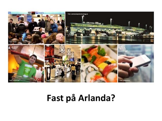 Fast  på  Arlanda?