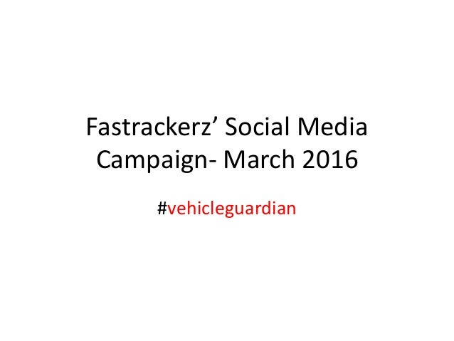 Fastrackerz' Social Media Campaign- March 2016 #vehicleguardian