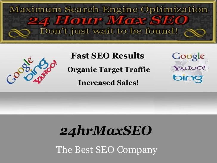 24hrMaxSEO   The Best SEO Company Fast SEO Results  Organic Target Traffic Increased Sales!