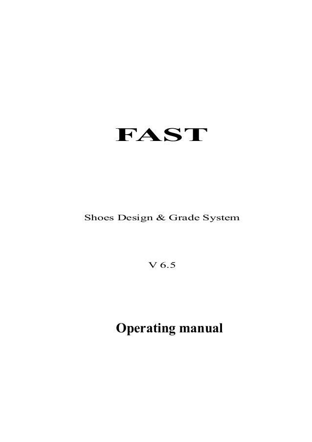 FAST Shoes Design & Grade System V 6.5 Operating manual