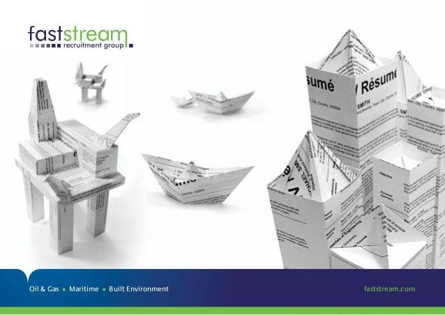 Oil & Gas Maritime Built Environment faststream.com