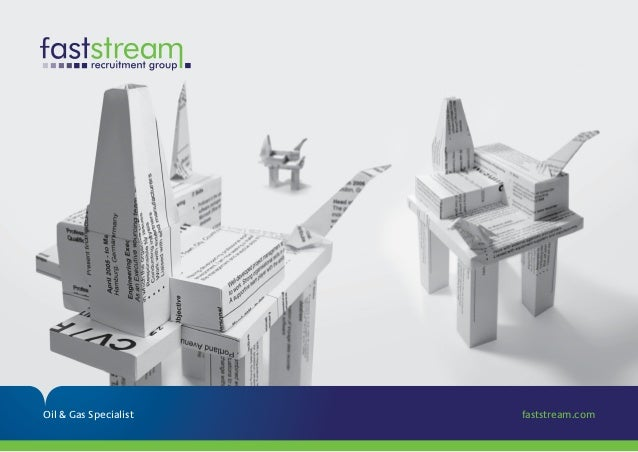 Oil & Gas Specialist faststream.com