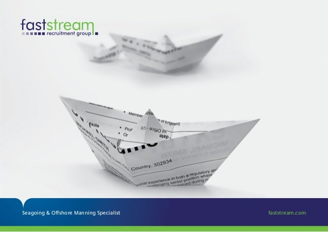 Seagoing & Offshore Manning Specialist faststream.com