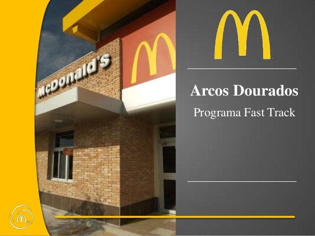 Arcos DouradosPrograma Fast Track