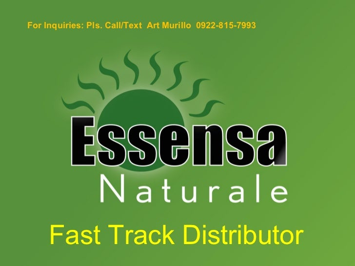 For Inquiries: Pls. Call/Text Art Murillo 0922-815-7993     Fast Track Distributor