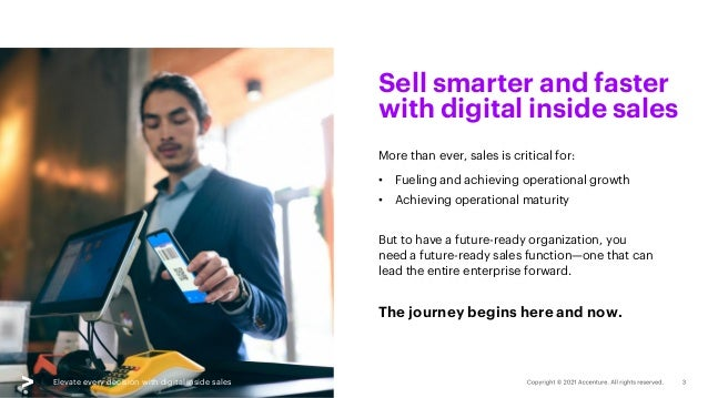 Elevate every decision with digital inside sales More than ever, sales is critical for: • Fueling and achieving operationa...