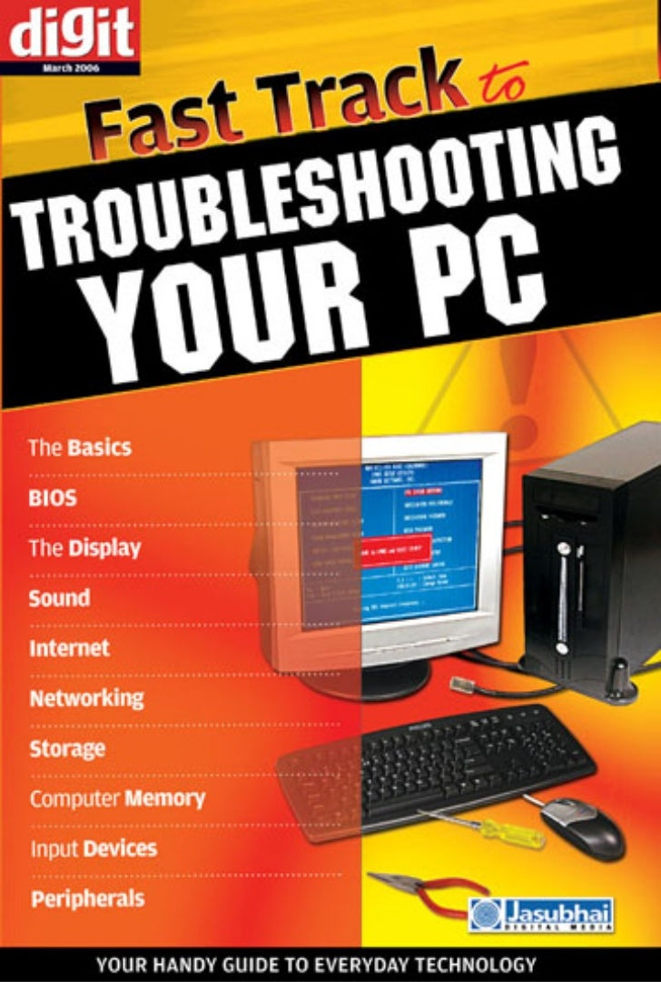 Fast Track       toTroubleshooting   Your PC     By Team Digit