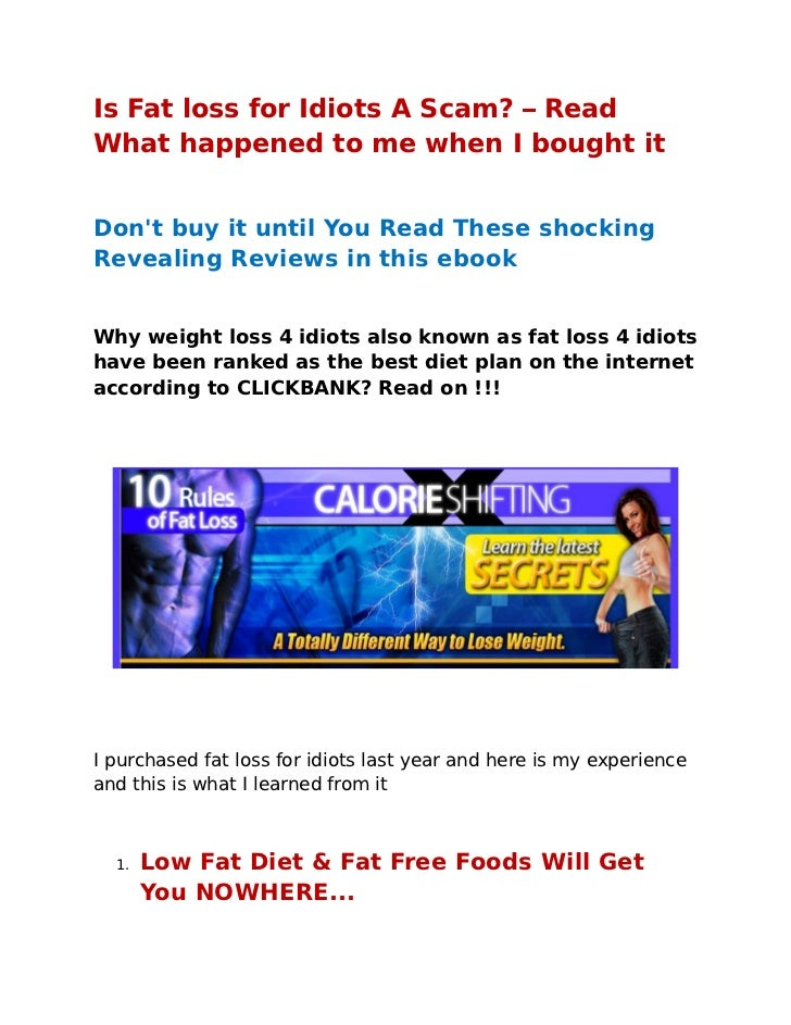 Is Fat loss for Idiots A Scam? – Read What happened to me when I bought it   Don't buy it until You Read These shocking Re...