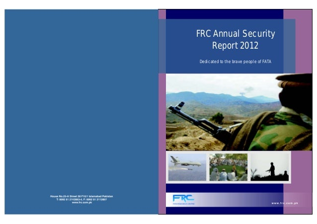 FRC Annual Security    Report 2012Dedicated to the brave people of FATA
