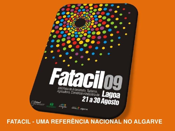 FATACIL - UMA REFERÊNCIA NACIONAL NO ALGARVE