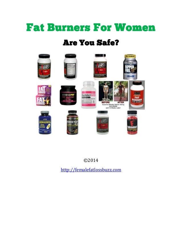 Fat Burners For Women Are You Safe? ©2014 http://femalefatlossbuzz.com