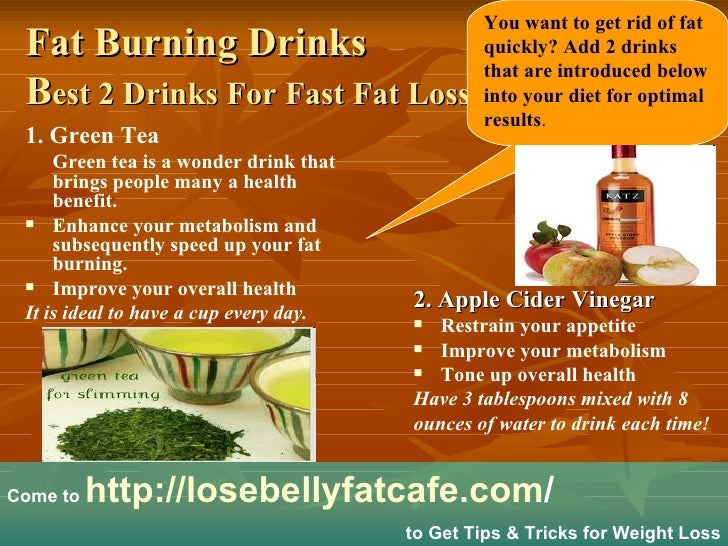 Fat burning drinks - Best 2 drinks for fast fat loss