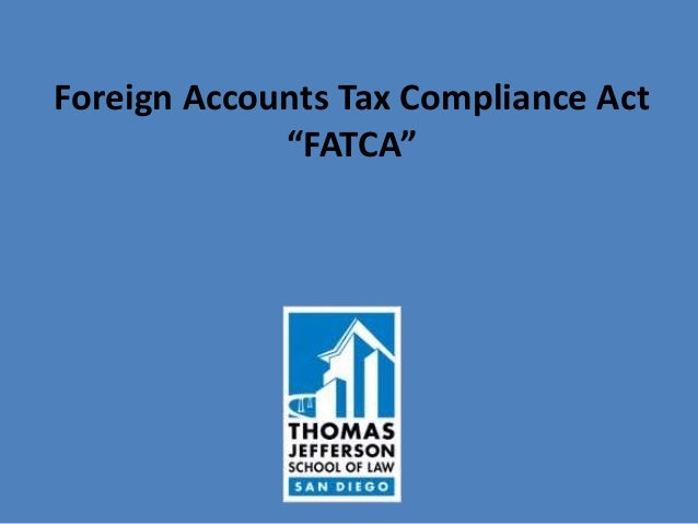 """Foreign Accounts Tax Compliance Act """"FATCA"""""""