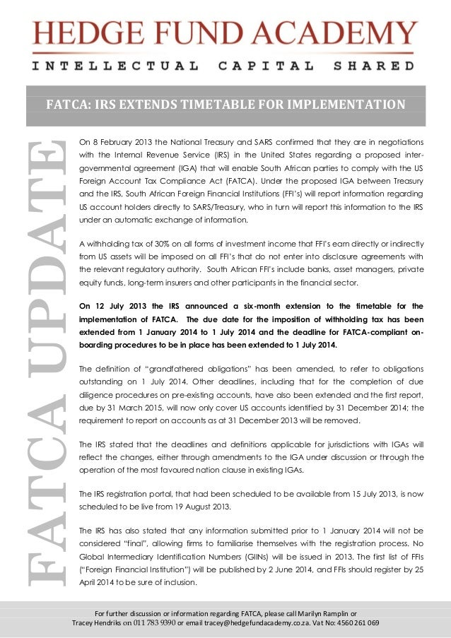 For further discussion or information regarding FATCA, please call Marilyn Ramplin or Tracey Hendriks on 011 783 9390 or e...
