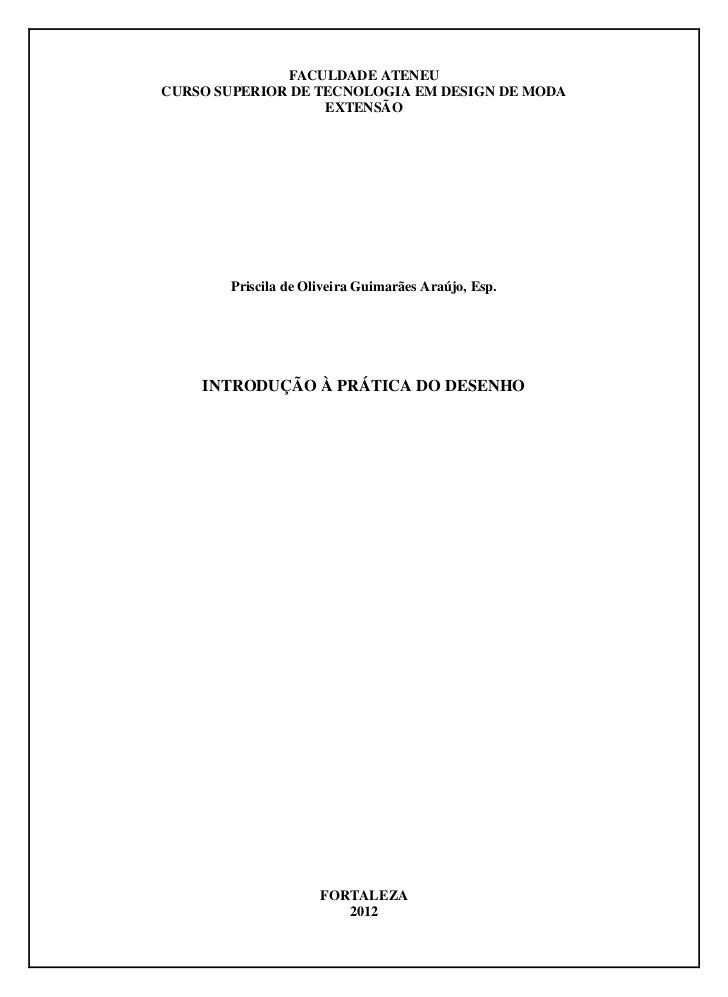 FACULDADE ATENEUCURSO SUPERIOR DE TECNOLOGIA EM DESIGN DE MODA                   EXTENSÃO       Priscila de Oliveira Guima...
