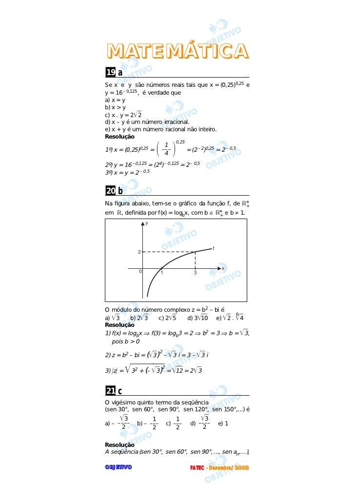 M AT E M Á T I C A19 aSe x e y são números reais tais que x = (0,25)0,25 ey = 16 – 0,125, é verdade quea) x = yb) x > yc) ...