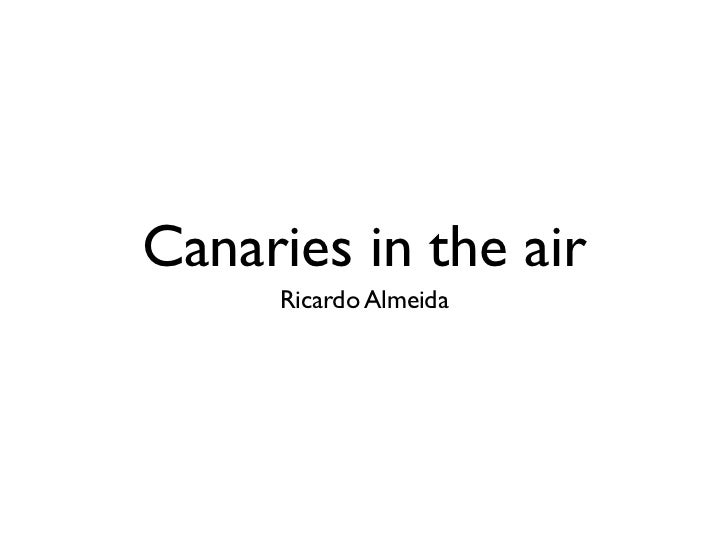 Canaries in the air     Ricardo Almeida