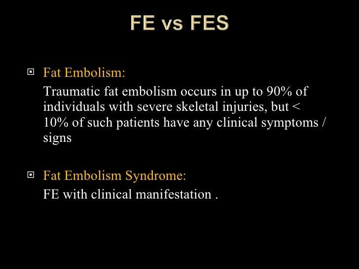 Fat embolism DR. FARAN MAHMOOD