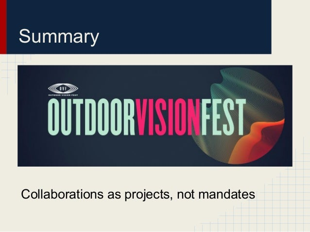 SummaryCollaborations as projects, not mandates