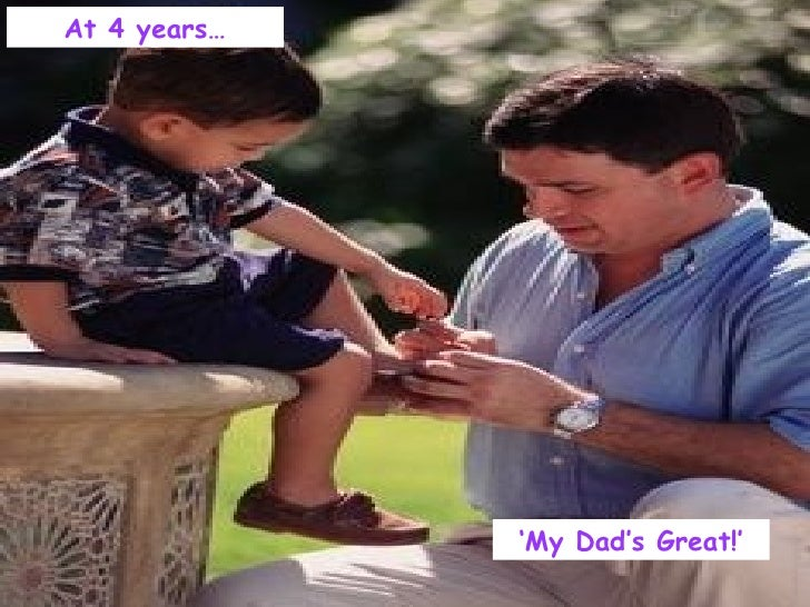 ' My Dad's Great!' At 4 years…