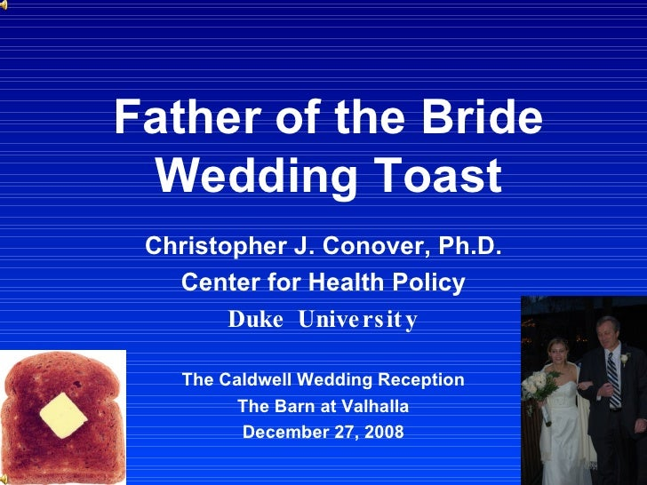 Father Of The Bride Wedding Toast (DOWNLOAD To Hear Sound