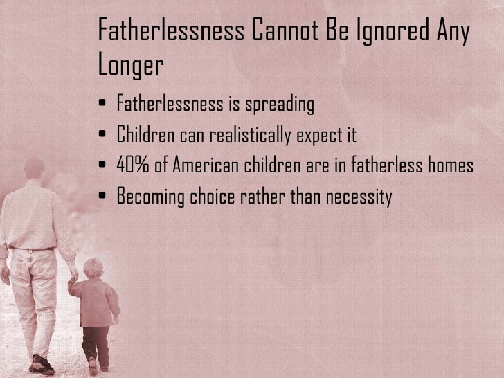 The fatherless epidemic: Rediscovering fatherhood's Eden
