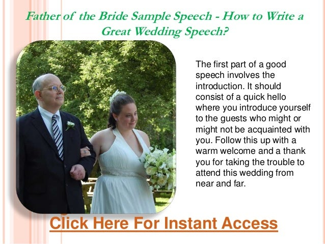 how to write wedding speech Write a stirring, humorous speech, but don't write words that you feel uncomfortable relaying to a room full of people if you are writing a best man or maid of honor speech, don't forget to include both the bride and groom.