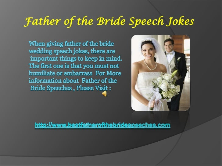 Father Of The Bride Speech Jokes 6