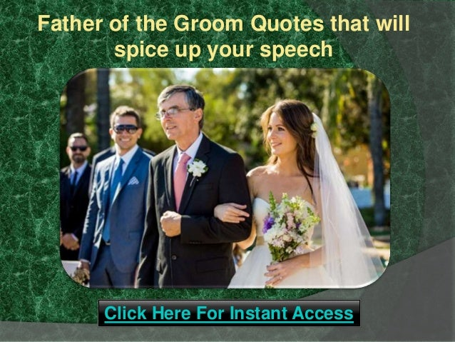 Father Of The Groom Quotes That Will Spice Up Your Speech