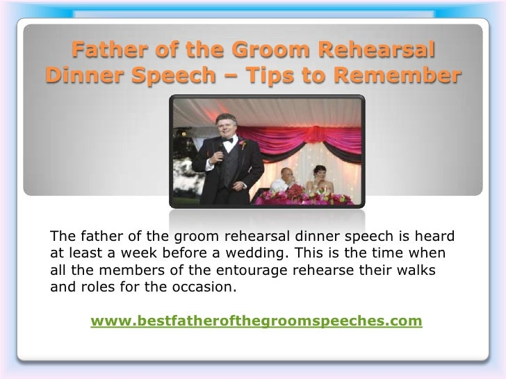 Father Of The Groom Rehearsal Dinner Speech