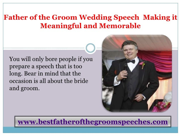 Father Of The Groom Speeches Making It Meaningful And