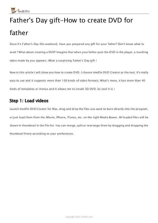 Copyright 2013, Imelfin.com Father's Day gift-How to create DVD for father Since it's Father's Day this weekend, have you ...