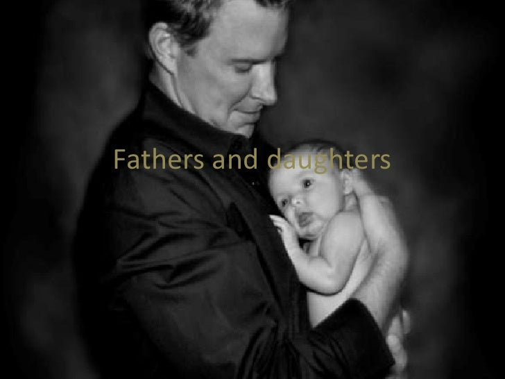Fathers and daughters<br />