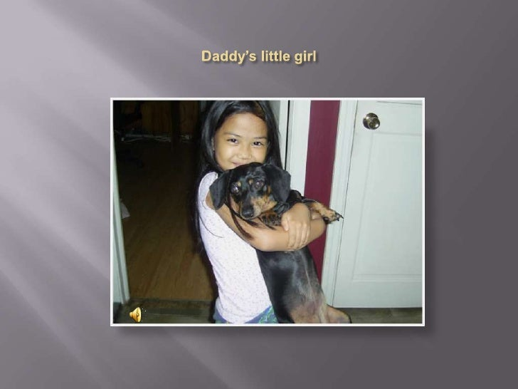 Daddy's little girl<br />