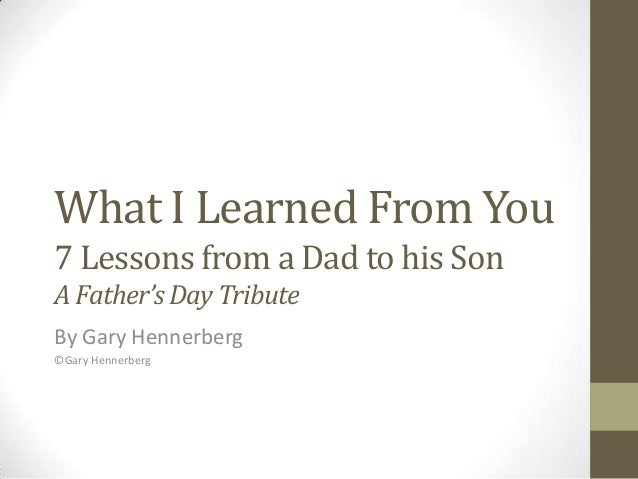Tribute To Father Quotes: Lessons Learned By Being A Role Model